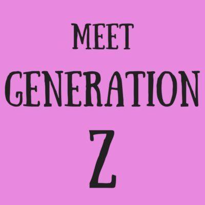 On the Heels of the Millennials: Meet Generation Z