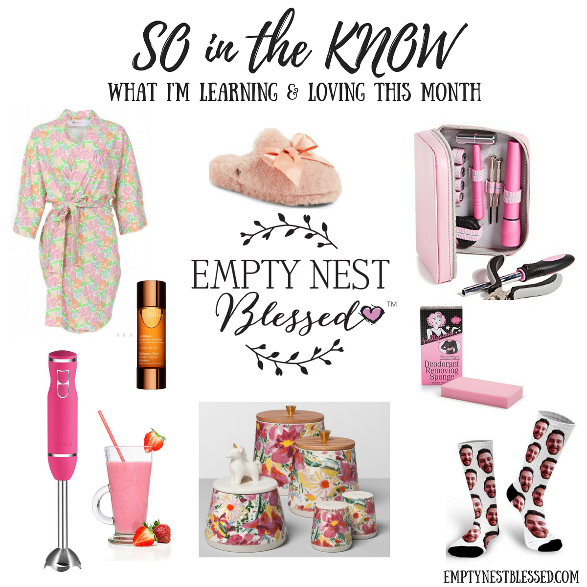 SO in the KNOW – What I'm Learning & Loving in April