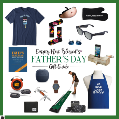 Empty Nest Blessed's Father's Day Gift Guide | We Love Dads!
