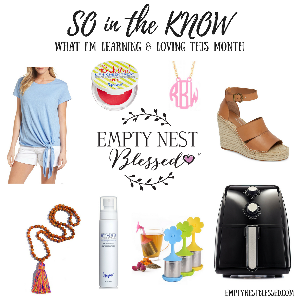 SO in the KNOW – What I'm Learning & Loving in May