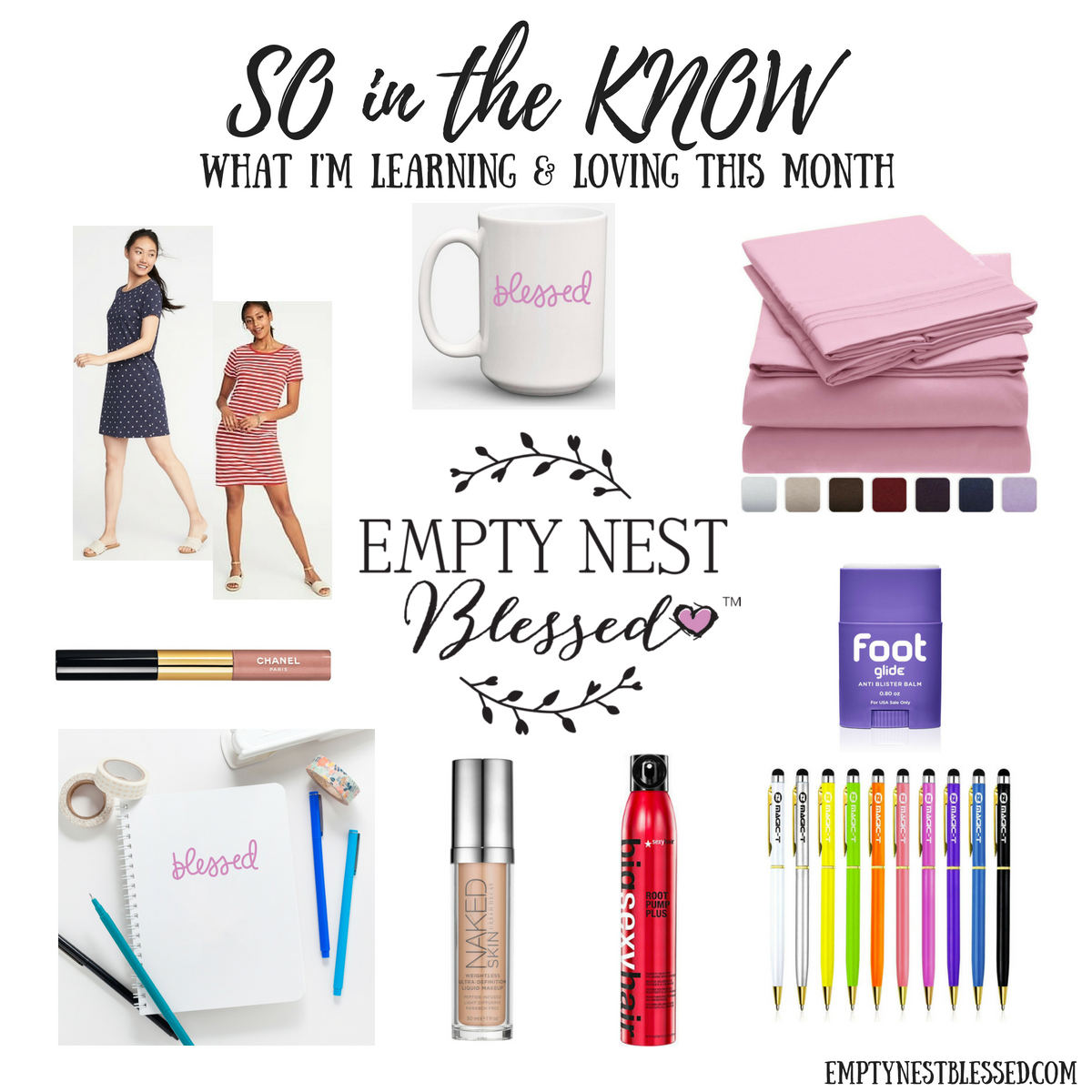 SO in the KNOW – What I'm Learning & Loving in June