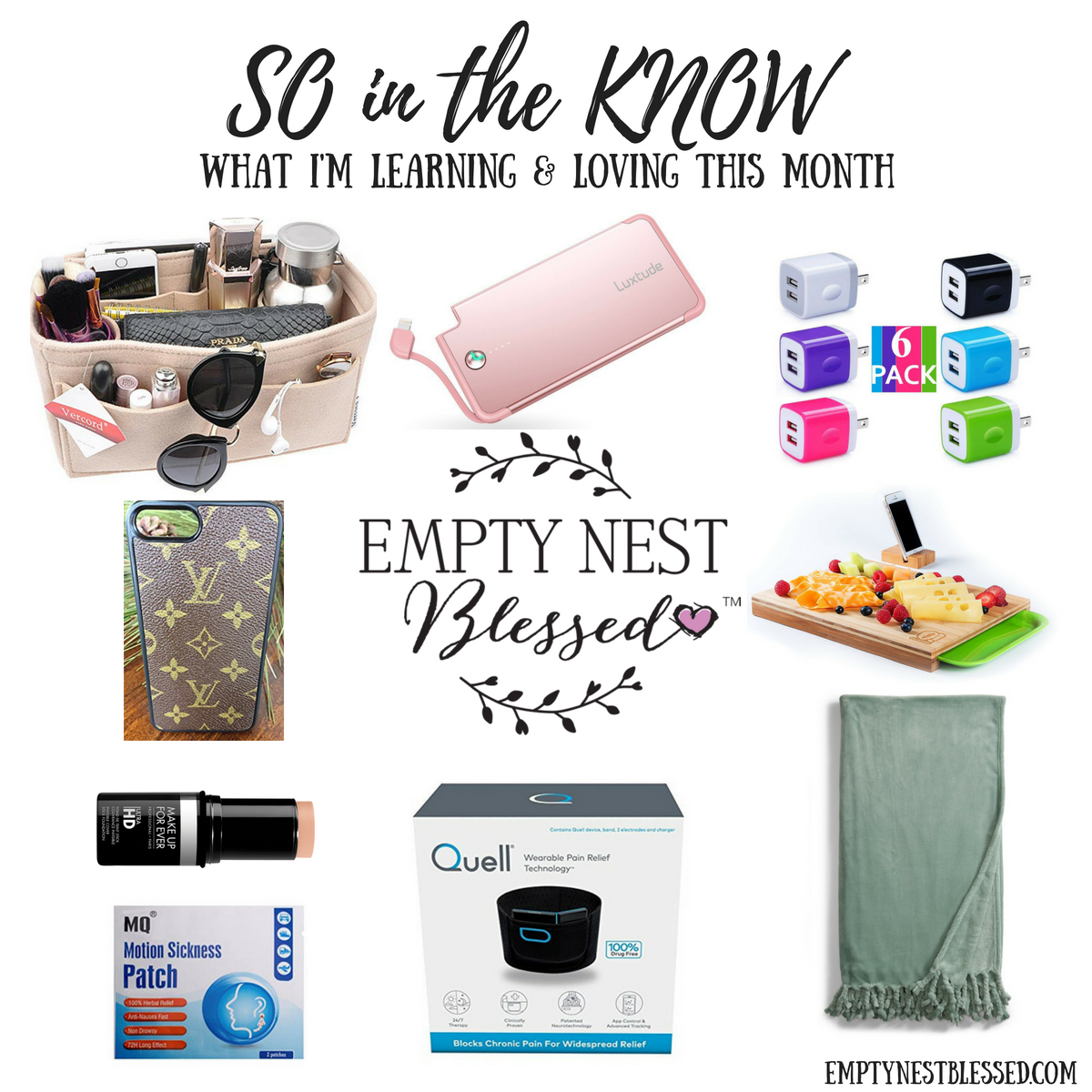 SO in the KNOW | What I'm Learning & Loving in the Empty Nest in July