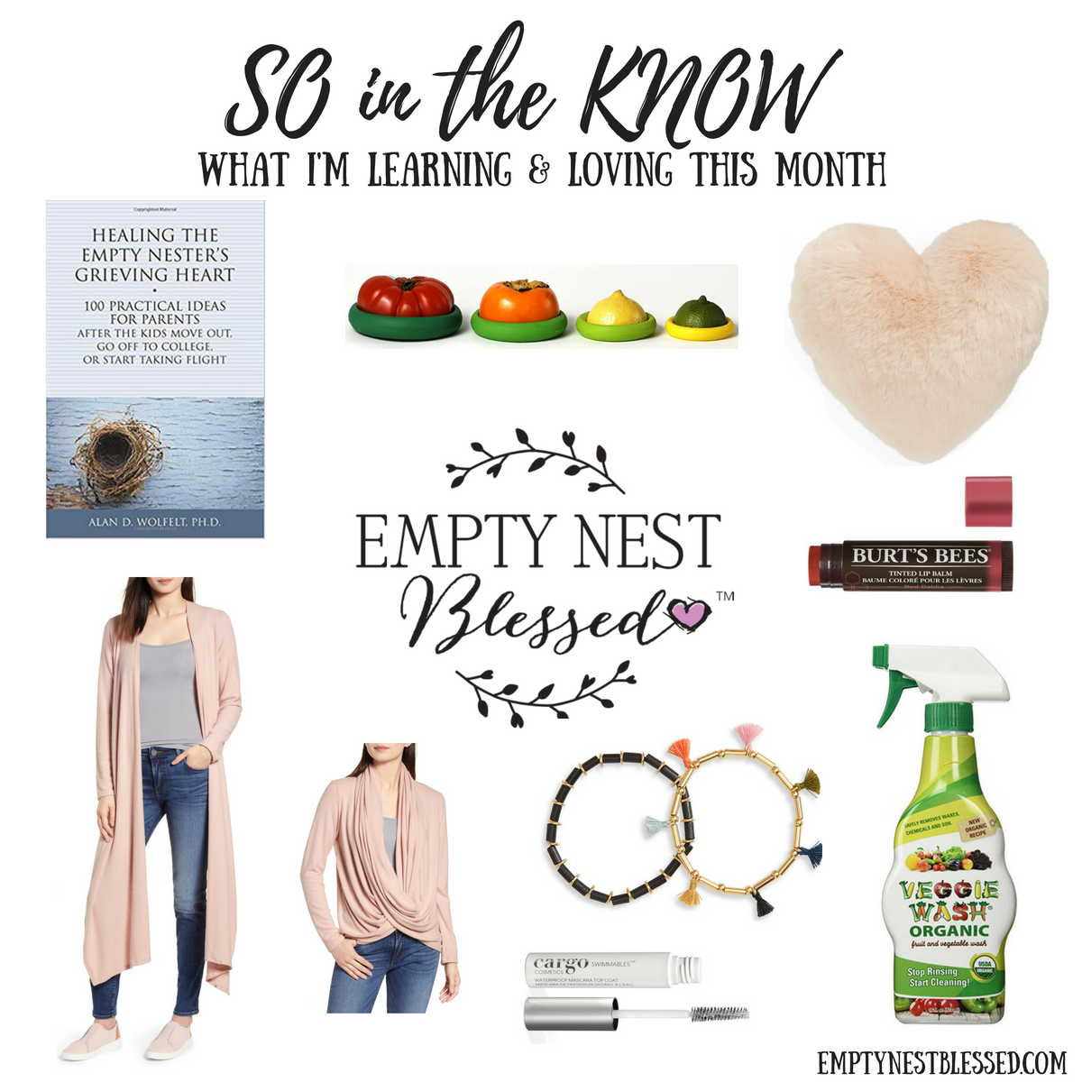 SO in the KNOW | What I'm Learning & Loving in the Empty Nest in August