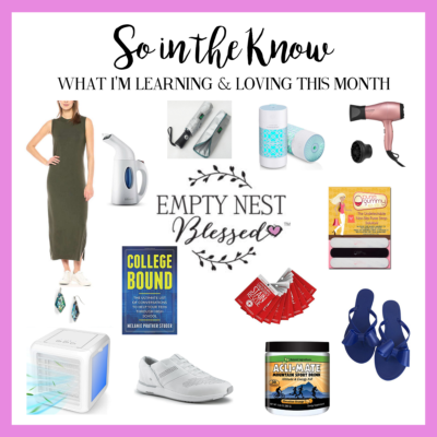 SO in the KNOW | What I'm Learning & Loving in July