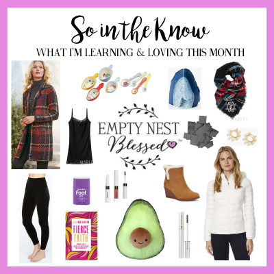 SO in the KNOW | What I'm Learning & Loving in October