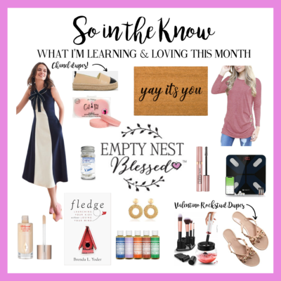 SO in the KNOW | What I'm Learning & Loving in February
