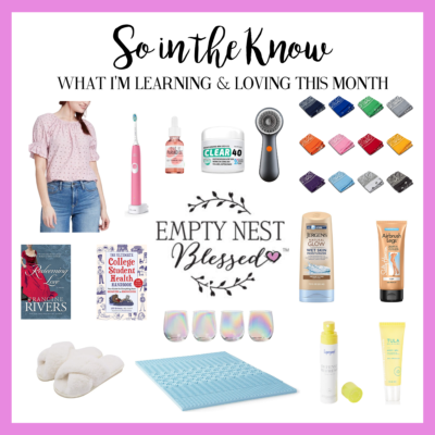 SO in the KNOW | What I'm Learning & Loving in May